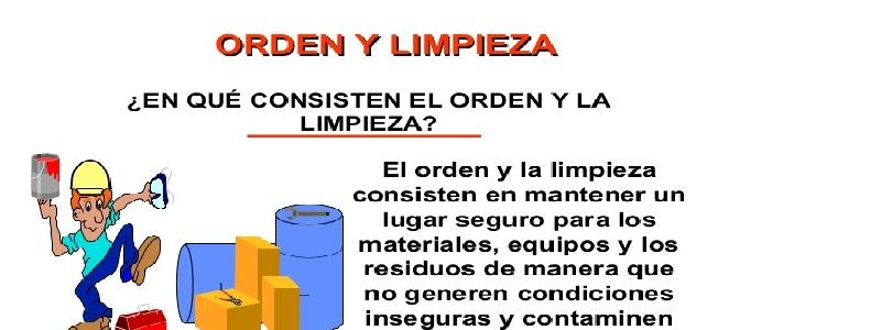 LIMPIEZAS INDUSTRIALES – CONSEJO SEGURIDAD ORDEN Y LIMPIEZA SEGURIDAD EN EL TRABAJO